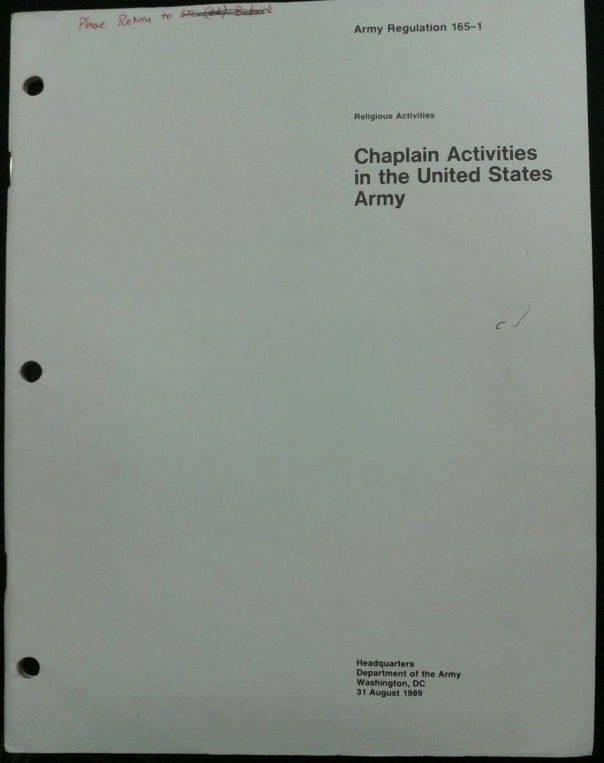 AR 165-1 Chaplain Activities in the United States Army, August 1989. (Author's collection)