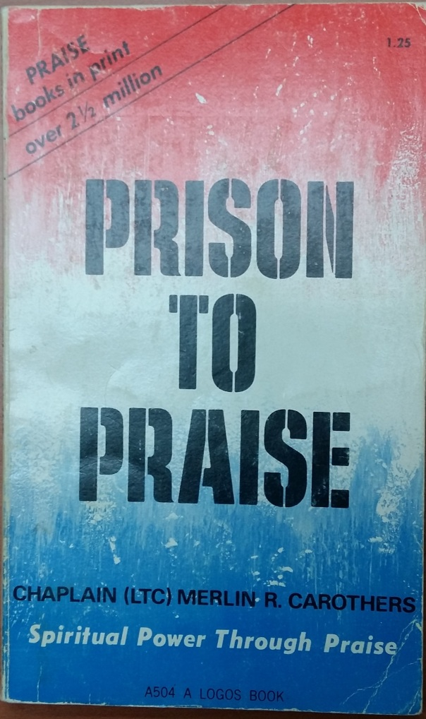 Carothers-Merlin-R-Prison-to-Praise