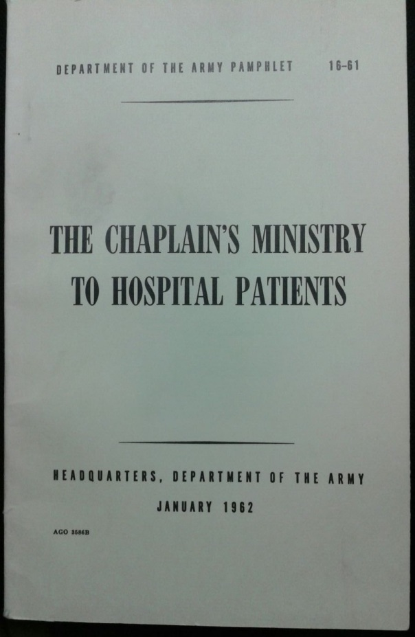 DA PAM 16-61: The Chaplains Ministry to Hospital Patients, 1962