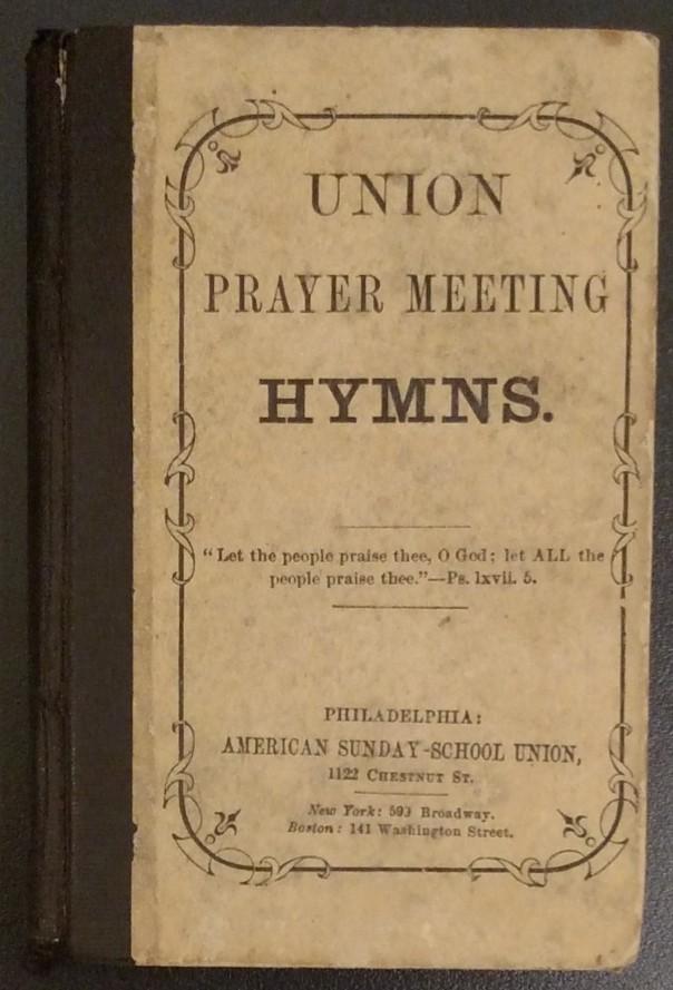Union Prayer Meeting Hymns
