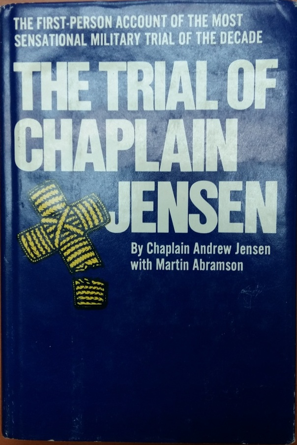 Jensen-Andrew-Trial-of-Chaplain-Jensen