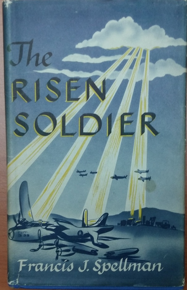 Spellman-Francis-J-The-Risen-Soldier