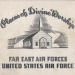 Places of Divine Worship-Far East Air Forces